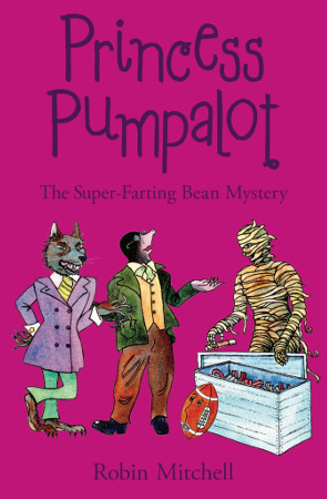 The Super-Farting Bean Mystery by Robin Mitchell